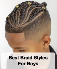 Braids For Kids 15 Amazing Braid Styles For Boys Braids For within dimensions 2550 X 3072 Boy Braids Hairstyles Pictures - There are lots of braid Cornrow Hairstyles For Men, Kids Braided Hairstyles, Scarf Hairstyles, Mens Braided Hair, Natural Hairstyles, Black Boy Hairstyles, Braided Man Bun, Black Boys Haircuts, Female Hairstyles