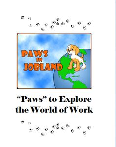 Link to Paws in Jobland. Awesome resource for career exploration ...