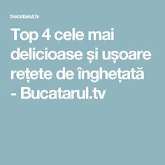 Top 4 cele mai delicioase și ușoare rețete de înghețată - Bucatarul.tv Mai, Food, Salads, Eten, Meals, Diet