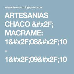 ARTESANIAS CHACO / MACRAME: 1/08/10 - 1/09/10