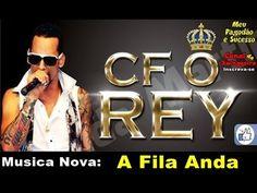 CF REY -  A FILA ANDA (Musica Nova 2014)