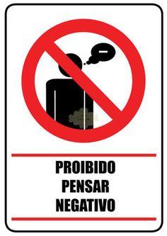 Proibido Pensar Negativo