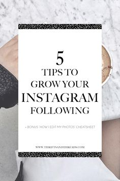 5 tips to grow you Instagram following + tricks for how to edit photos on your iPhone!