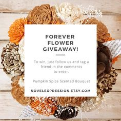 ENTER TO WIN We want to spread some cheer today so let's giveaway a beautiful pumpkin Spice forever bouquet ($39.00 value)!  TO ENTER:  1. Follow @novelexpressiongifts 2. TAG a friend or two  3. For 5 more entries share this post to your Instagram and tag @novelexpressiongifts!  Enter by Midnight EST TODAY November 24 2016.  Offer Valid to US residents only.  #etsy #etsyshop #giveaway #thanksgiving #blackfriday #free #win #differencemakesus #happyholidays #loveit #etsydeals #etsysale…