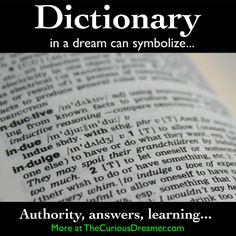 A dictionary as a dream symbol can represent... More at TheCuriousDreamer.com... #dreammeaning #dreamsymbols