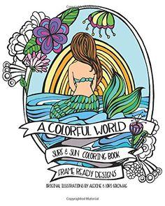 A Colorful World: Adult Coloring Book - Surf & Sun - Beach Designs by Alexine Goldwag http://www.amazon.com/dp/1517574358/ref=cm_sw_r_pi_dp_o8bMwb01HWK2Y