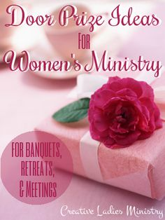 Door Prize tips and ideas for Women's Ministry events. Womens Ministry Events, Christian Women's Ministry, Church Ministry, Ministry Ideas, Pastors Wife, Ladies Luncheon, Daughters Of The King, 8th Of March, Godly Woman