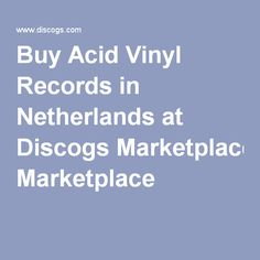 Buy Acid Vinyl Records in Netherlands at Discogs Marketplace