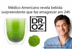 Bebida emagrecedora de Dr. OZ.