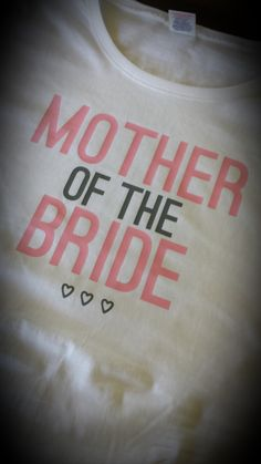 Mother of the Bride T-Shirt @Bergbruidjie