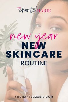 New Year, New Skincare Routine New Year Offers, Beauty Tips For Women, Exfoliating Scrub, Moisturizer With Spf, Facial Treatment, Take Care Of Me, Girl Blog, Flawless Skin