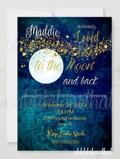 Love You To The Moon And Back Sprinkle Birthday Party Invitation - Digital File Only Graduation Invitations, Birthday Party Invitations, Birthday Parties, Country French, Invite Your Friends, Party Items, All You Need Is Love, Best Part Of Me