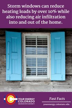 Storm windows are especially effective with single pane windows. Old Windows, House Windows, Garden Spaces, Save Energy, Problem Solving, Homesteading, Extensions, Colorado, Landscapes
