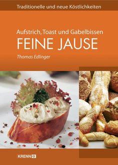 Feine Jause. Aufstrich, Toast und Gabelbissen von Thomas Edlinger http://www.amazon.de/dp/3902351306/ref=cm_sw_r_pi_dp_MLhvvb1G1JVP4