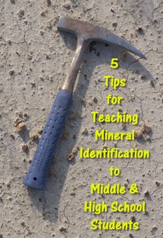 Let Mini Me Geology help you teach your middle or high school children or students how to identify minerals. http://www.minimegeology.com/blog/2013/11/05/five-tips-for-teaching-mineral-identification-to-middle-high-school-students/