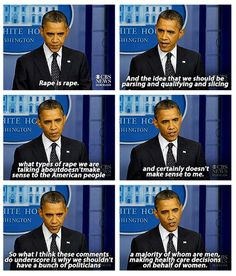 My president.  The sad part, there are people who get outraged over common sense statement s like this one.