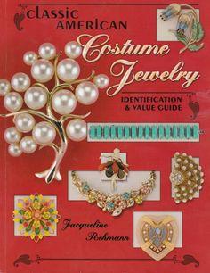 Classic American Costume Jewelry Jacqueline Rehmann Identification Guide
