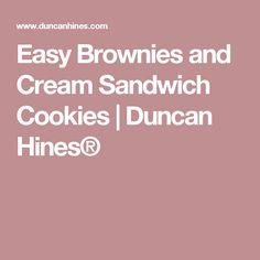 Easy Brownies and Cream Sandwich Cookies  | Duncan Hines®