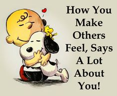 makes others feel special orlando espinosa Snoopy Images, Snoopy Pictures, Peanuts Quotes, Snoopy Quotes, Quotable Quotes, Wisdom Quotes, Life Quotes, Favorite Quotes, Best Quotes
