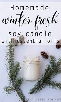 Homemade Winter Fresh Soy Candle. A fresh scented winter candle to help get you through those long winter months. Made with only essential oils and natural soy wax.