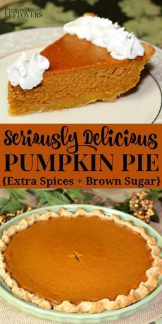 spices and brown sugar make this the best pumpkin pie recipe ever! It is an easy & delicious pumpkin pie recipe and it turns out perfectly each time.Extra spices and brown sugar make this the best pumpkin pie recipe ever! It is an easy & delicious pumpkin Traditional Pumpkin Pie Recipe, Best Pumpkin Pie Recipe, Perfect Pumpkin Pie, Easy Pumpkin Pie, Homemade Pumpkin Pie, Pumpkin Pie Recipe Using Brown Sugar, Vegan Pumpkin, Pumpkin Pie Recipe With Pumpkin Pie Spice, Betty Crocker Pumpkin Pie Recipe