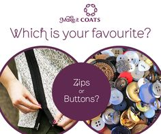 Zips or Buttons?
