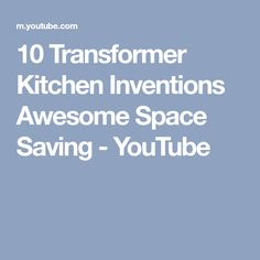 a63829db0 10 Transformer Kitchen Inventions Awesome Space Saving
