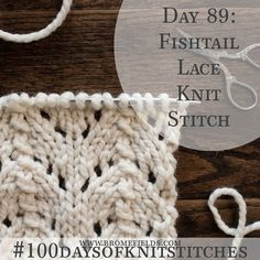 How to Knit the Fishtail Lace Knit Stitch +PDF +VIDEO