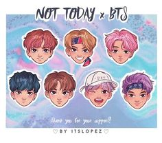 ♡ BTS x NOT TODAY stickers (to choose individually)  ♡ Size: cm aprox.  ♡ Printed on glossy sticker paper  ♡ These are sold individually so…