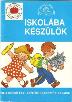 Iskolába készülök - Angela Lakatos - Picasa Web Albums Prep School, After School, Infancy, Child Development, Classroom Management, Teaching Kids, Diy For Kids, Activities For Kids, My Books