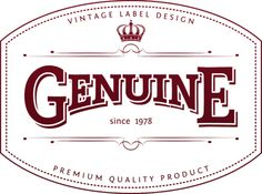 Make this amazing design idea Genuine label design on your t shirts,hoodies,phone cases and mugs.Unique Gift For Anyone.