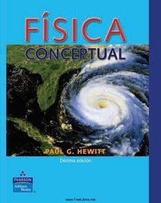 Física Conceptual Hewitt Paul G. 10ma ed vol 2