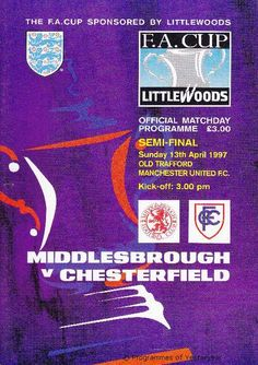 Middlesbrough V Chesterfield FA Cup Semi-Final Programme 1997