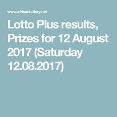 Lotto Plus results, Prizes for 12 August 2017 (Saturday 12.08.2017)