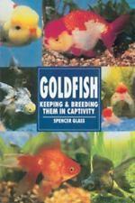 Goldfish (Fish: Keeping and Breeding Them in Captivity)  (ExLib)