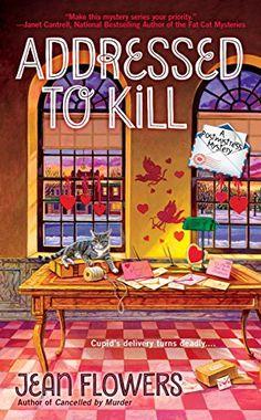 Addressed to Kill (A Postmistress Mystery) by Jean Flowers https://www.amazon.com/dp/B01M8PU7NR/ref=cm_sw_r_pi_dp_x_Oyiqyb9KSVZFE