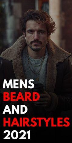 Mens Beard and Hairstyles 2021