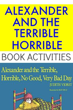 Alexander And The Terrible Horrible book activities. Alexander and the horrible no good day. Childrens book activities. Childrens book activities ideas. Fun reading activities for kids. #readingforkids #reading #childrensbooks #kidsbooks