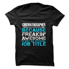 Love being — CINEMATOGRAPHER T Shirt, Hoodie, Sweatshirts - tshirt design #shirt #T-Shirts