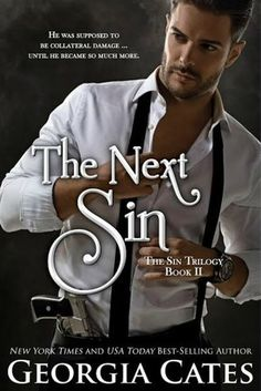 The Next Sin (The Sin Triology, #2) by Georgia Cates