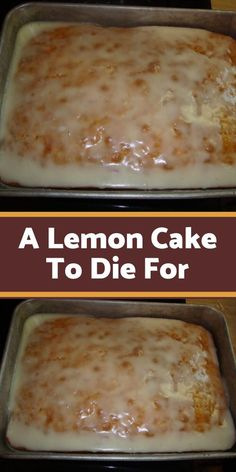 A Lemon Cake To Die For: You'll Need (for the cake): 1 box of yellow cake mix. 1 small box of instant lemon pudding mix. ¾ cup of oil. ¾ cup of water. You'll Need (for the glaze): 2 cups of powdered sugar. 2 tbsps of Lemon Desserts, Lemon Recipes, Köstliche Desserts, Sweet Recipes, Dessert Recipes, Lemon Cakes, Dessert Simple, Def Not, Cake Mix Recipes