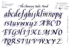 Calligraphy - Chancery Italic- I knew how to do this once upon a time. I think I should start it up again.