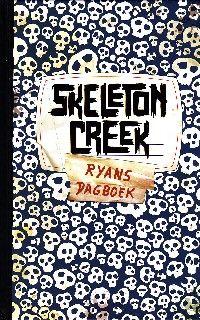 Skeleton Creek – Ryans dagboek - Patrick Carman