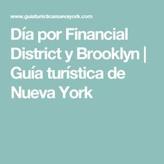 Día por Financial District y Brooklyn | Guía turística de Nueva York