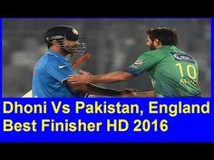 Dhoni Vs Pakistan, England Best Finisher HD 2016