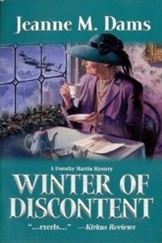 Winter of Discontent (Dorothy Martin Mysteries, No. 9) by Jeanne M. Dams, http://www.amazon.com/dp/0373265484/ref=cm_sw_r_pi_dp_-UE5rb0738G5V