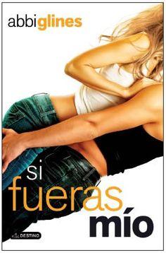 Critica del libro Si Fueras Mio - Libros de Romántica | Blog de Literatura Romántica