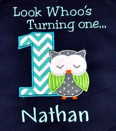 Birthday Boy Outfit - Monogrammed/Personalized First Birthday Look Who's Turning 1 Owl Appliqued Navy T-shirt , Sizes 12mo, 18mo, or 24 mo by PreciousnProsper on Etsy