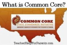 What is Common Core?  Perfect for parents.  Explains what Common Core is, how it will affect your child, and what you can do to prepare your child for Common Core.