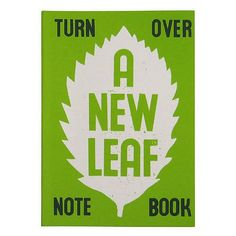 Turn over a new leaf note book
